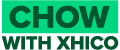 Chow with Xhico